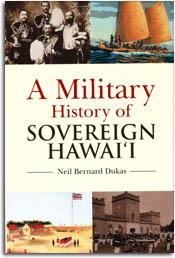 A Military History of Sovereign Hawai'i